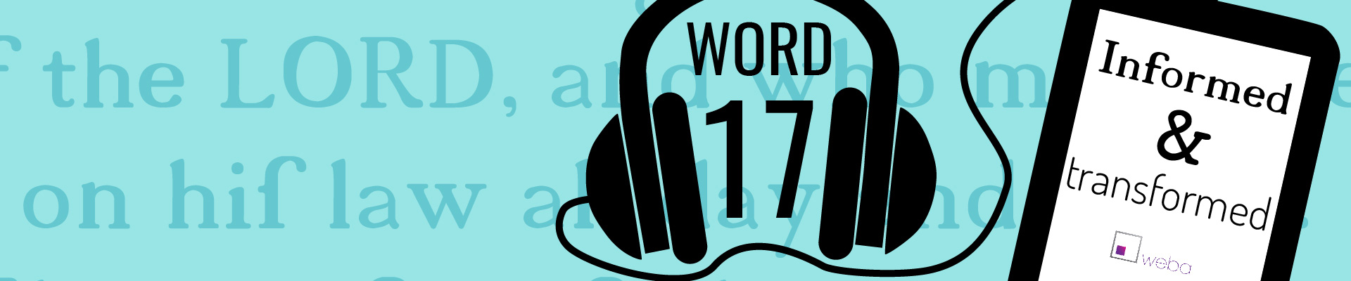 Word 17 Transformed and Transforming