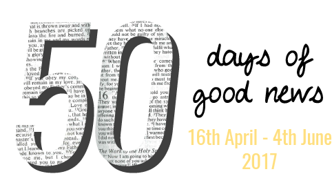 50 days of good news 16th April - 4th June 2017