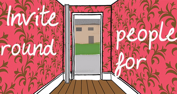 door image saying 'invite people round for'