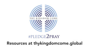 #pledge2pray resources at thykingdomcome.global